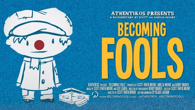 Becoming Fools Documentary Feature Film